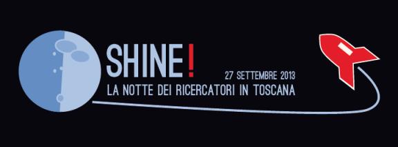 Shine! - La Notte dei Ricercatori in Toscana